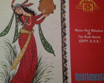 Music and Melodies of The Arab World - Egypt (U.A.R) - vinyl record