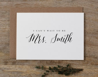 Custom I Can't Wait To Be Your Mrs., Personalised Wedding Card to Groom, I Can't Wait To Marry You Card, Custom To My Future Husband, K7