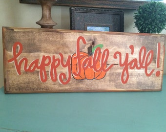 Happy fall y'all sign - 2 foot version