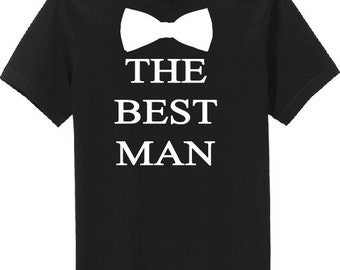 Bachelor Party, Groom, The Best Man, Groomsman T-Shirts Additional Sizes