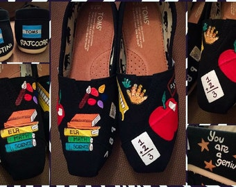 Custom made Teacher Toms. Designed and personalized just for you!