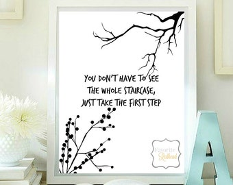 You don't have to see the whole staircase quotes printable