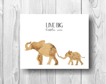 BUY 2 GET 1 FREE Nursery Baby Room Decor Live Big Little One Elephant Quote  Instant Download Poster 8x10 Printable Wall Decor Art