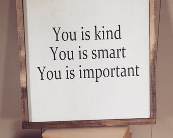 You is Kind wooden Sign