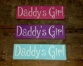 Daddy's Girl wooden shelf sitter sign