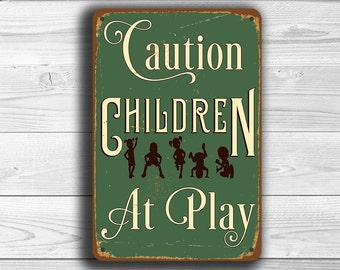CAUTION CHILDREN at PLAY Sign, Children at Play Signs, Children at Play, Vintage Style Children at Play Sign, Children at play hanging sign