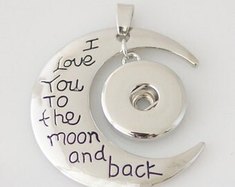 """Large Silver Pendant """"I Love You To The Moon and Back"""" for Snap-It Charms"""