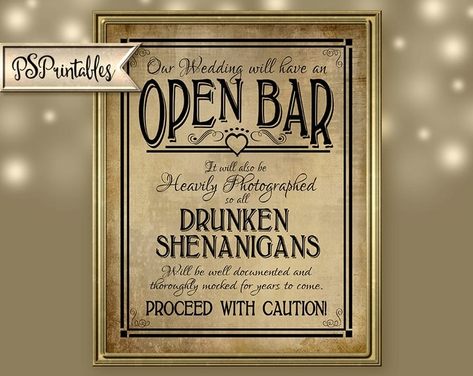Open Bar Drunken Shenanigans Hashtag Printable Wedding Sign - DIY Digital download - Vintage black open heart collection