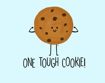 Dating a girl who is a tough cookie