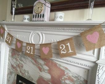 Burlap 21st birthday banner with Metallic pink  heart detail,  garland bunting.