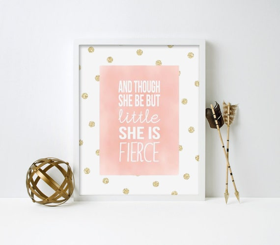 Nursery Art, And though she be but little she is fierce, pink and gold, baby girl, Framed, Canvas, Art Print #110