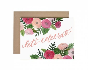 "Floral Watercolor ""Let's Celebrate"" Card"