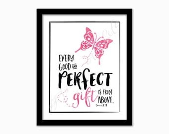 Nursery print. Every good and perfect gift is from above. James 1:17. Instant download. Digital printable. Kids bedroom wall art. Christian.
