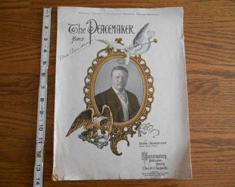 "Teddy Roosevelt Collectible, 1905 ""The Peacemaker"" Sheet Music Dedicated to President Theodore Roosevelt, History Gift, USA President Gift"