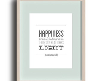 Instant Download | Happiness Can Be Found Darkest of Times Albus Dumbledore | Harry Potter Book Quote Art Printable 8x10 | Print on Your Own