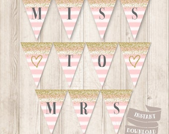 Gold and Pink Bridal Shower Banner, Miss To Mrs Bunting, Gold Glitter Banner Printable, INSTANT DOWNLOAD
