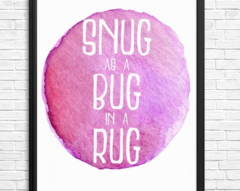 Snug As A Bug In A Rug Watercolour Digital Print