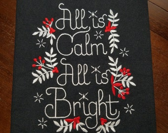 All Is Calm Embroidered Towel - Made To Order