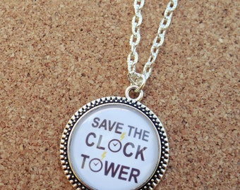Back to the Future Inspired Save the Clock Tower Necklace