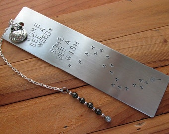 Stamped Aluminum Bookmark Some See A Wish