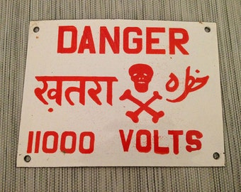 "Enameled Steel ""Danger 11,000 Volts"" Industrial Sign From India"