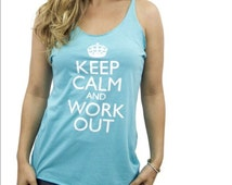 MORE COLORS, Keep Calm and Workout, Womens Workout Tank, Fitness Tank, Cute Tank Top, Gym Tank, Running Shirt