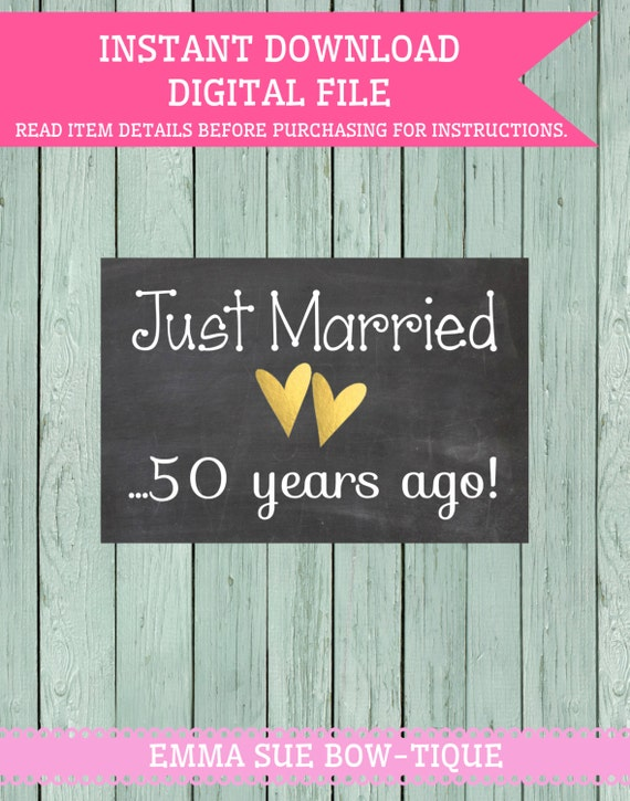 just married 50 years ago chalkboard digital file vow