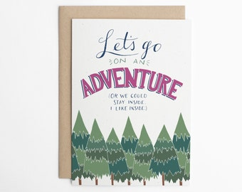 Funny Friendship Card - Adventure Card - Funny Love Card, Lazy Card, Boyfriend, Girlfriend - Card for friend - Wanderer Card/C-184