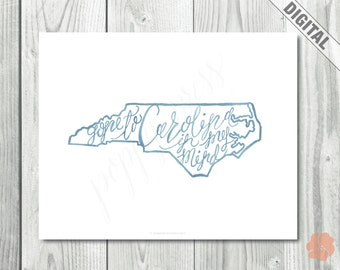 North Carolina Phrase Watercolor Print  /  8 x 10 INSTANT DOWNLOAD | North Carolina Print | Hand Lettered Print  | State Illustration