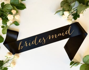 Bridesmaid sash - maid of honor sash -  bride to be Sash - the bride sash - bridal party sash