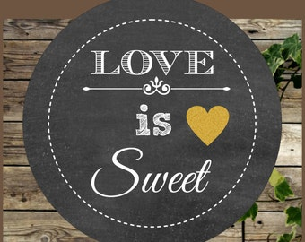 Chalkboard Printable Love is Sweet Favor Tag / Wedding Favor Tag Instant Download / Printable Round Tag for Weddings