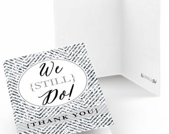 Set of 8 Thank You Cards -  We Still Do - Custom Anniversary - Note Cards