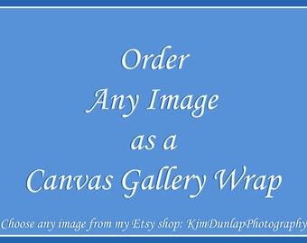 Custom Fine Art Giclée Canvas Gallery Wrap {Landscape Photography, Seascape Photograph, Wildlife, Beach Decor, Picture, Photo, Artwork, Art}