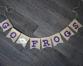 TCU Frogs Banner / Texas Christian University Banner / Go Frogs / Custom Burlap Banner