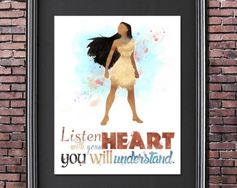 Listen with Your Heart Pocahontas - DIGITAL DOWNLOAD - 8x10 Poster / Instant Download