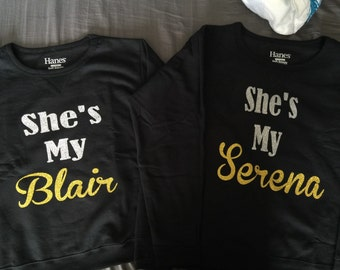 She's My Serena, She's My Blair sweatshirt set