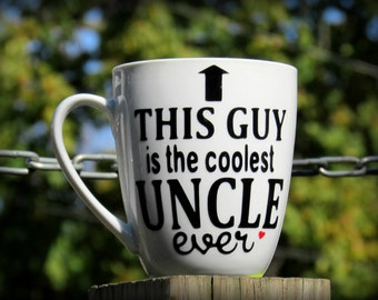 This Guy is the coolest UNCLE ever coffee mug, Custom Uncle mug, Gift for Uncle, Personalized Uncle Coffee mug, Gift for brother, brother