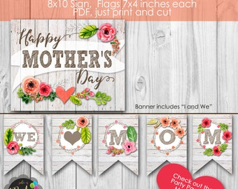 Happy Mother's Day We Love Mom Banner and Sign Instant Download Set