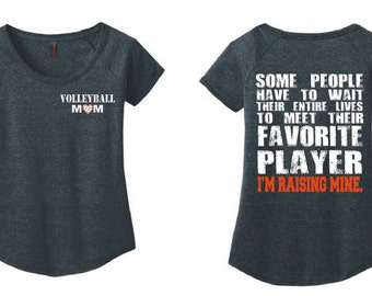 Volleyball Mom Shirt Volleyball Scoop Neck Tshirt Favorite Player I'm raising Mine Volleyball Gifts Volleyball Coach Volleyball Shirt DM443