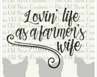 Lovin Life as a Farmers Wife Decal