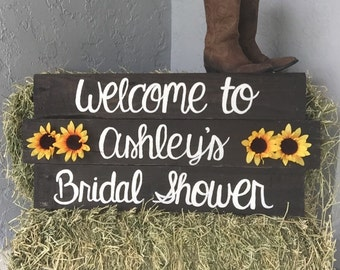 Welcome to... Bridal Shower Sign w/ Sunflowers