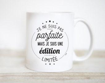 Mug I'm not perfect but I'm a limited edition