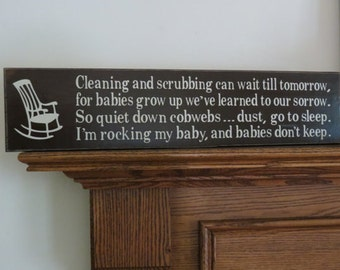 Cleaning and scrubbing can wait Rocking My Baby / Nursery / Baby / Baby Shower / New Mommy / Custom Wood Sign