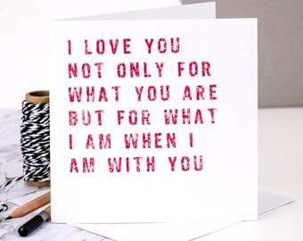Valentines Card; I Love You Card; Love Quote Card; Card For Wife; Card For Girlfriend; GC152
