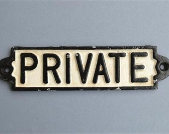 Cast iron private door wall sign plaque railway style PP1