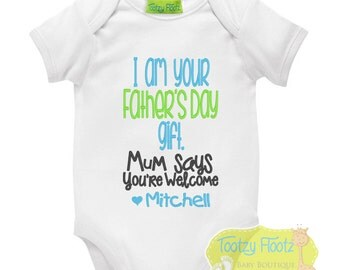 Father's Day Gift - Personalised I am your gift (Blue / Green)  Onesie / Tee / Bodysuit - First Father's Day / Daddy