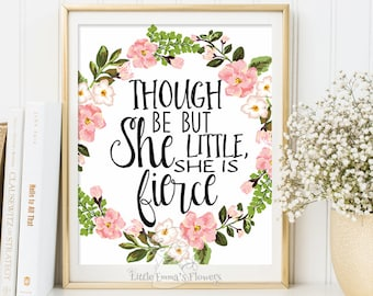Nursery Quote wall art Though she be but little she is fierce nursery print decor quote art printable nursery decor Shakespeare 3-98