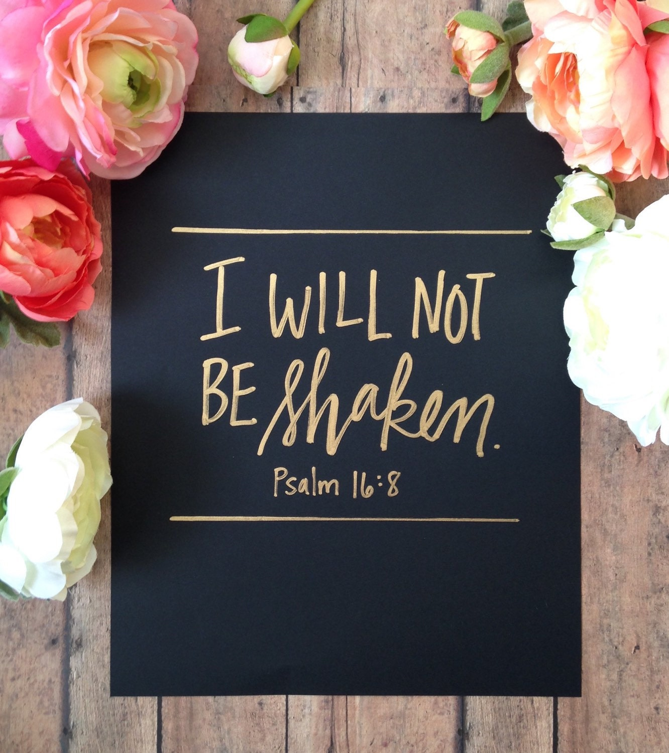Psalms 16 8 Inspirational Image: Psalm 16:8// Hand Lettered Bible Verse// By SaraVroomanDesigns
