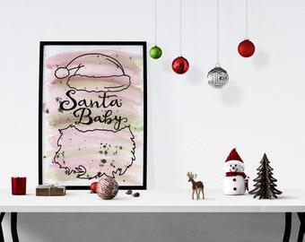 Santa Baby Watercolor Print - Instant Download - Santa Christmas Decor - Holiday Decor - Christmas Wall Art