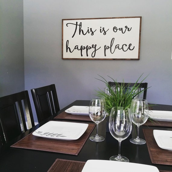 Items similar to this is our happy place wooden sign for Etsy dining room wall art
